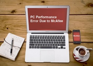 fix-slow-pc-performance-error-due-to-mcafee