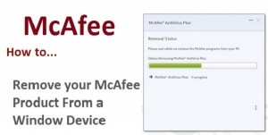 Remove-McAfee-products-from-a-windows-device