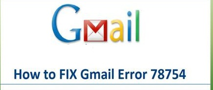 gmail error 78754