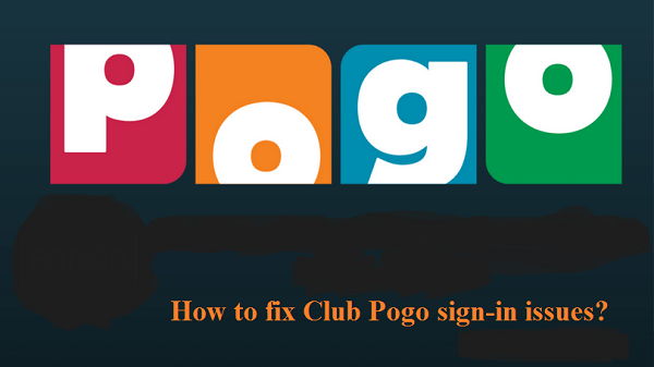 fix Club Pogo sign-in issues