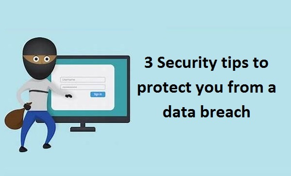 3-Security-tips-to-protect-you-from-data-breach