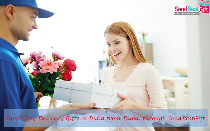 Same Day Delivery Gifts in India from Dubai through SendBestGift