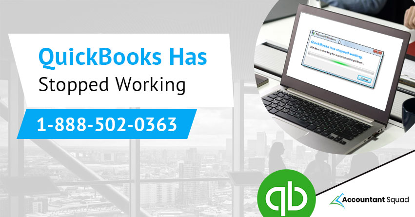 QuickBooks has stopped working error