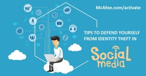 Tips to Defend Yourself on Social Networks – mcafeecomactivate