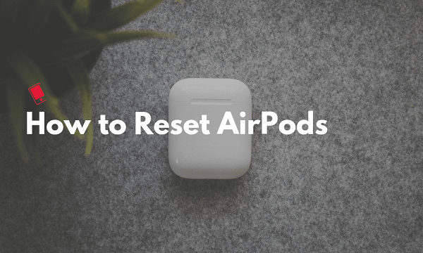 How-to-Reset-AirPods