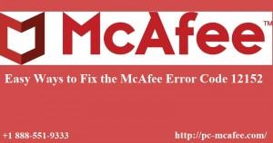 Easy Ways to Fix the McAfee Error Code 12152