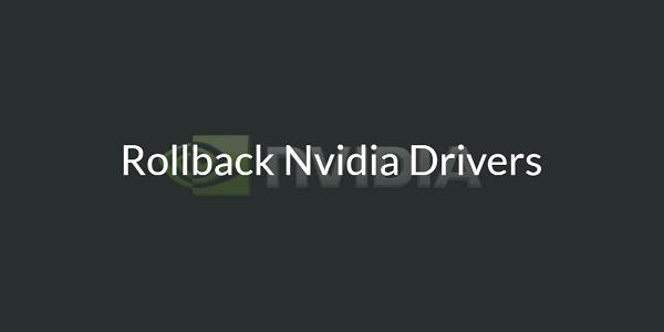 Rollback-Nvidia-Drivers