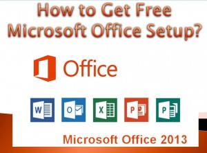 How to Get Free Microsoft Office Setup