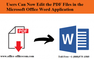 Users Can Now Edit the PDF Files in the Microsoft Office Word Application