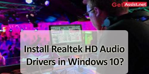 Install Realtek HD Audio Drivers in Windows 10