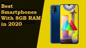 Best Smartphones With 8GB RAM in 2020
