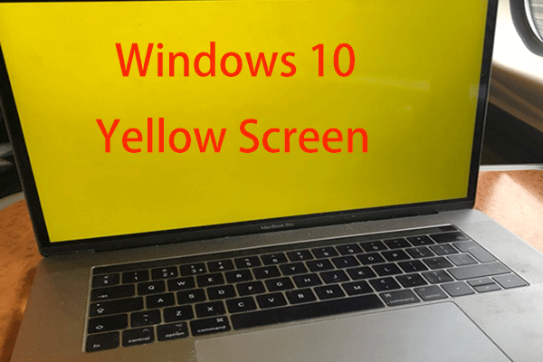 How to Fix Yellow Tint Display Issue for Good in Windows 10