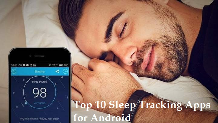 Sleep Tracking Apps for Android