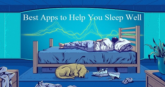Best Apps to Help You Sleep Well - Copy