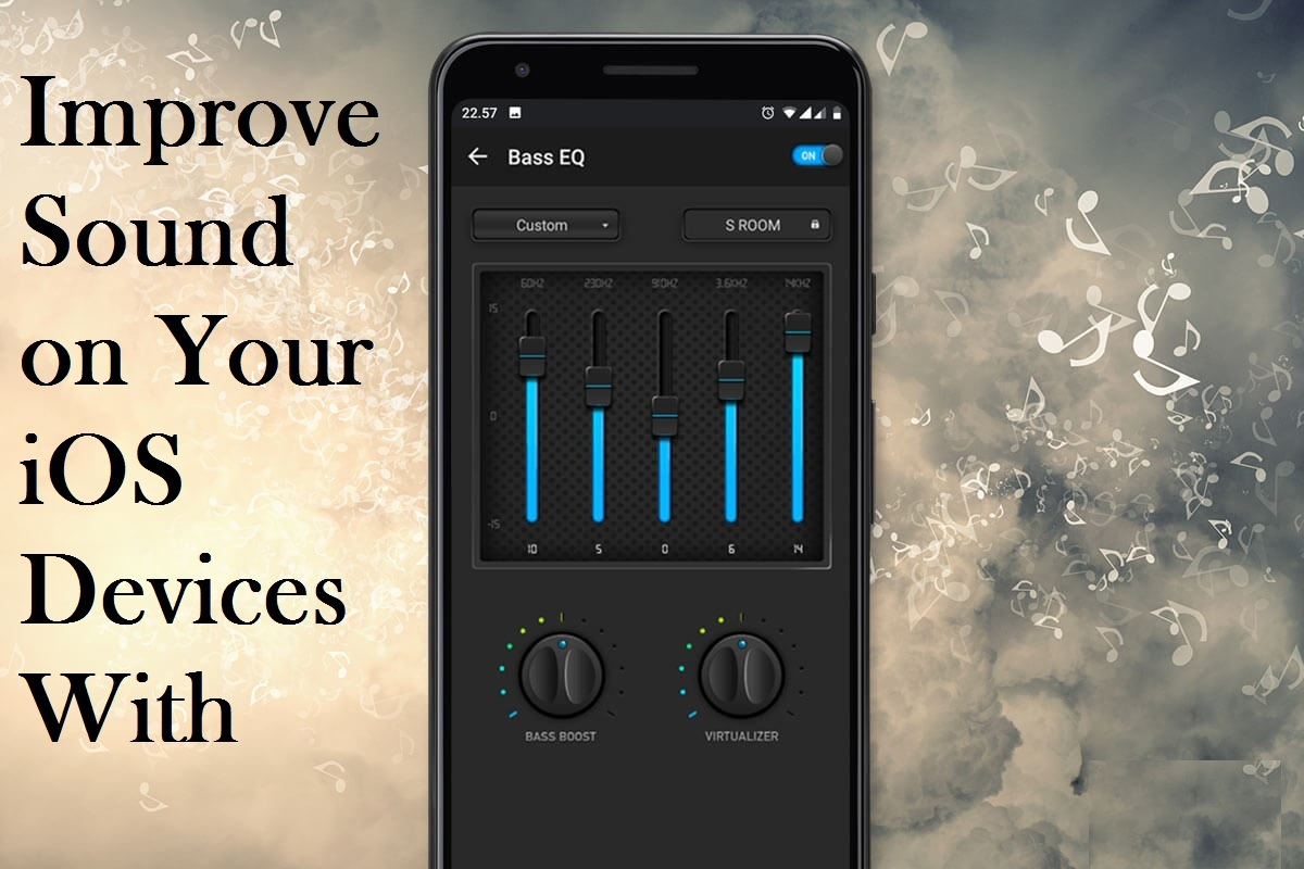 Your iOS Devices With these Equalizer Apps