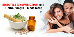 Erectile Dysfunction and Herbal Viagra - Meds4care
