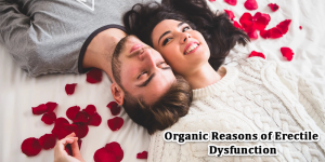 Organic reasons of erectile dysfunction