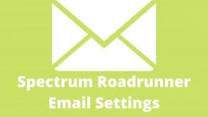 Spectrum Roadrunner Email Settings