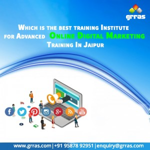 Which is The Best Training Institute for Advanced Online Digital Marketing Training in Jaipur?