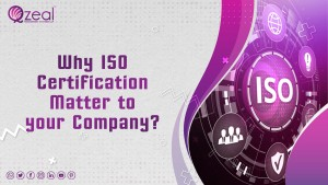 Why ISO Certification matter to your Company
