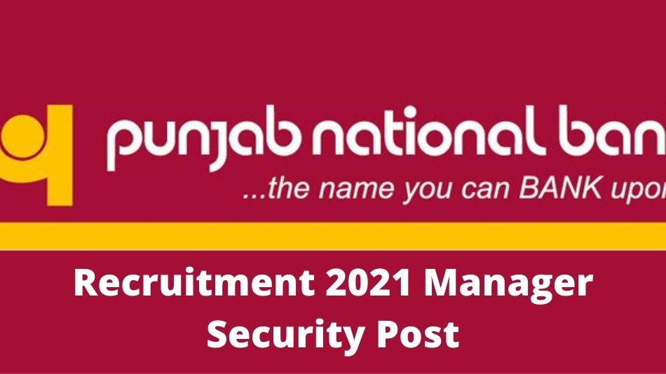 punjab-national-bank-pnb-recruitment-2021-on-100-post-manager-security