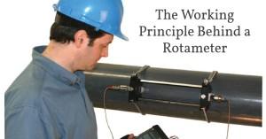 Rotameter- The Working Principle Behind a Rotameter