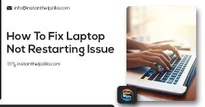 Fix Laptop Not Restarting Issue