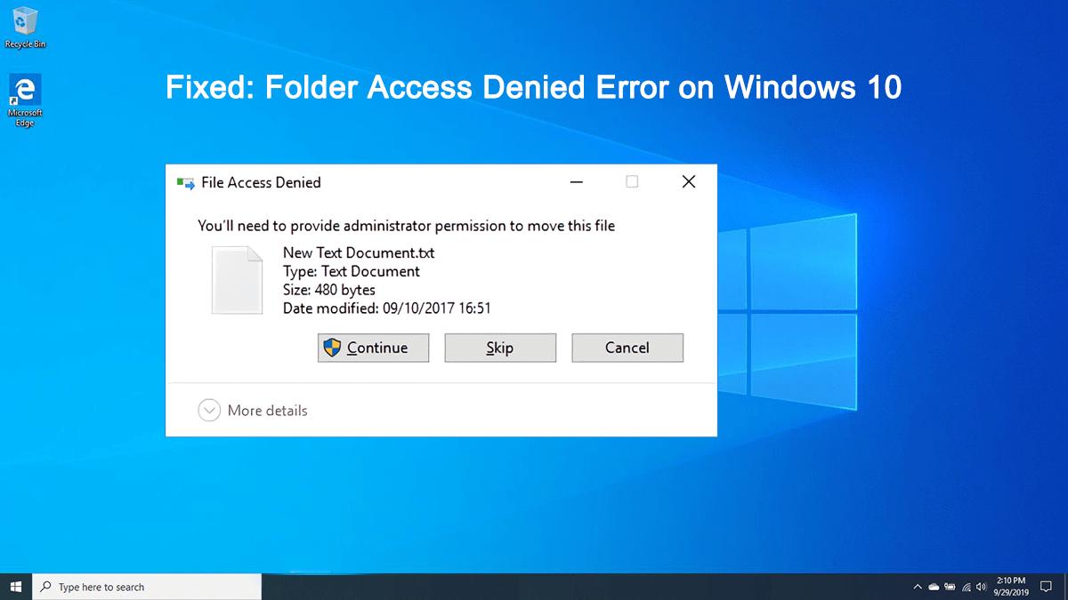 Quick Fix To Windows Destination Folder Access Denied