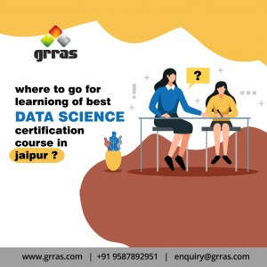 Where to go for learning of the best Data Science Certification Course in Jaipur?