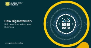 How Big Data Can Help You Streamline Your Business