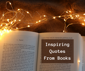 Inspiring Quotes from Books