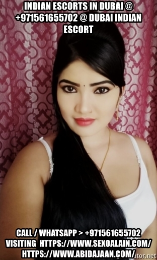 indian-escorts-in-dubai-971561655702-dubai-indian-escort-call-whatsapp-971561655702-visiting-httpsww